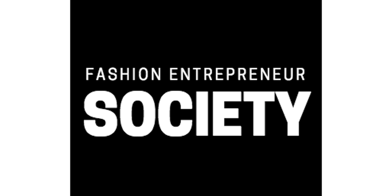 Fashion Entrepreneur Society presents - Fashion Innovation