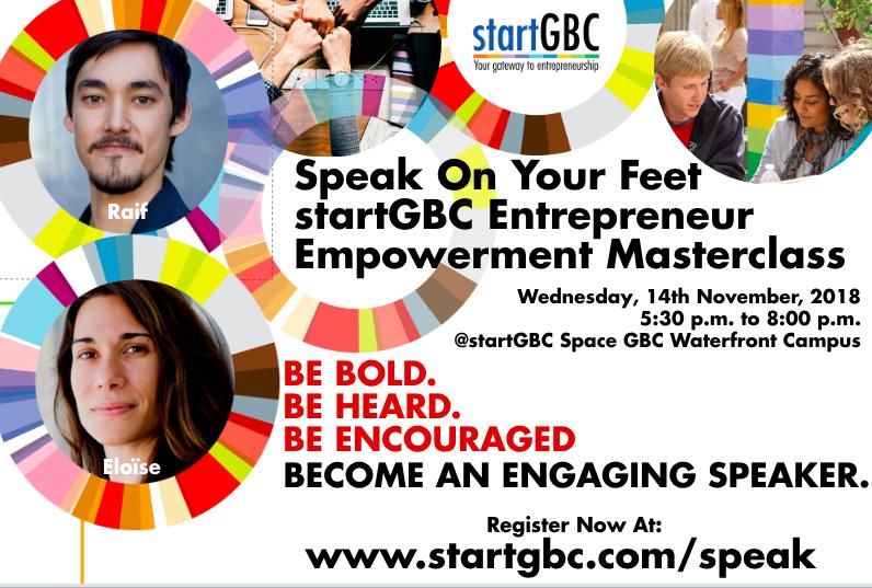Speak on Your Feet - startGBC Entrepreneur Empowerment Masterclass