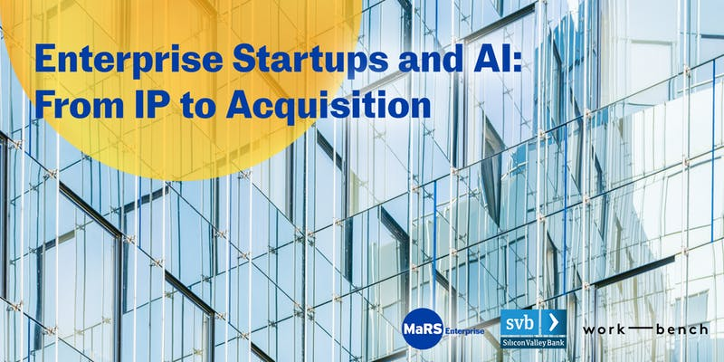 Enterprise Startups and AI: From IP to Acquisition