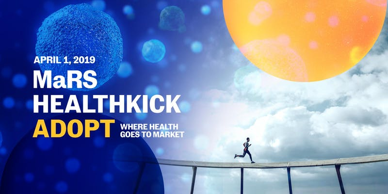 MaRS HealthKick Adopt 2019 by MaRS Discovery District