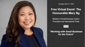 """Working with Small Business for the Future"" The Honourable Mary Ng"