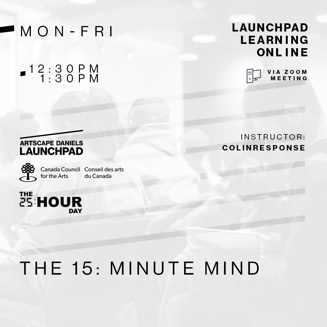 Minute Mind_Artscape Daniels Launchpad