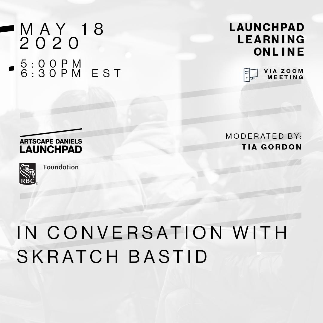 Skratch Bastid_Artscape Launchpad