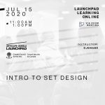 Artscape Daniels Launchpad - July 15th