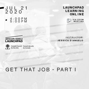 Artscape Daniels Launchpad - July 21st