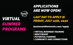 Business in the Streets Summer Programs