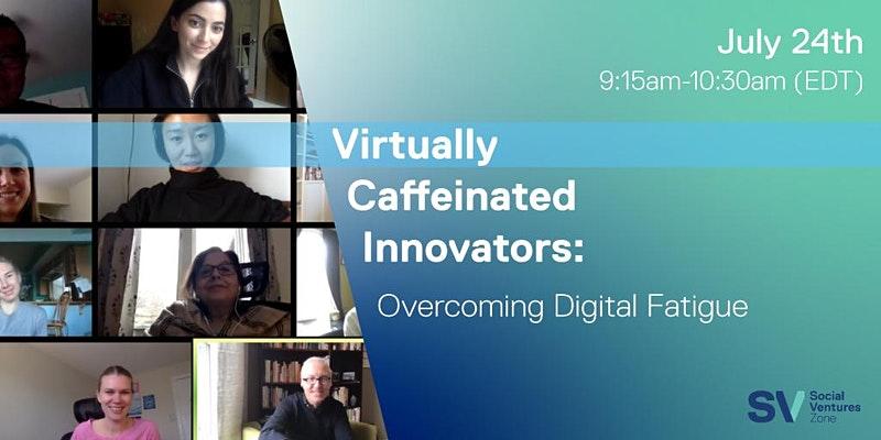 Virtually Caffeinated Innovators