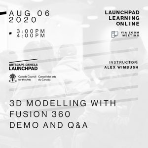 Artscape Daniels Launchpad - August 6th