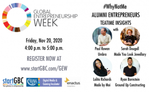 startGBC Global Entrepreneurship Week #WhyNotMe Panel Discussion