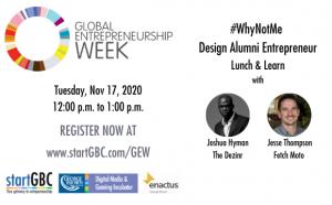 Global Entrepreneurship Week #WhyNotMe Design Alumni Panel Discussion