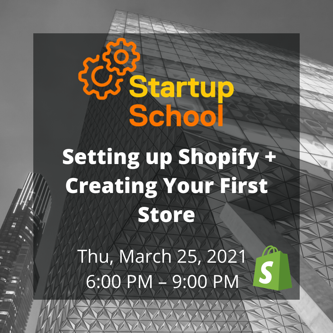 Setting up Shopify + Creating Your First Store