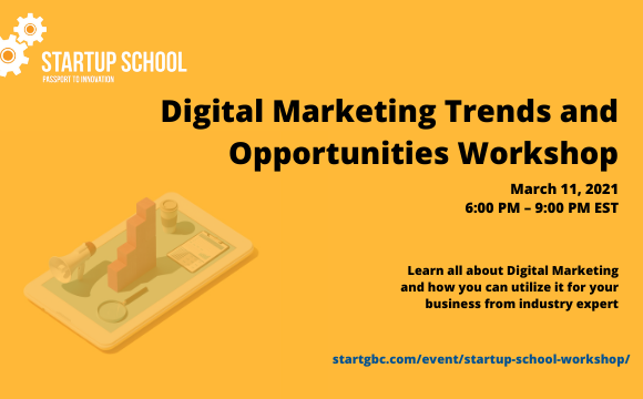 Startup School Digital Marketing Trends and Opportunities Workshop