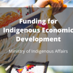 Funding for Indigenous Economic Development